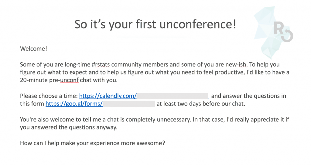 So it's your first unconference